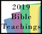 2019 Bible Teachings