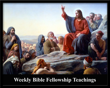 Weekly Bible Fellowship Teachings